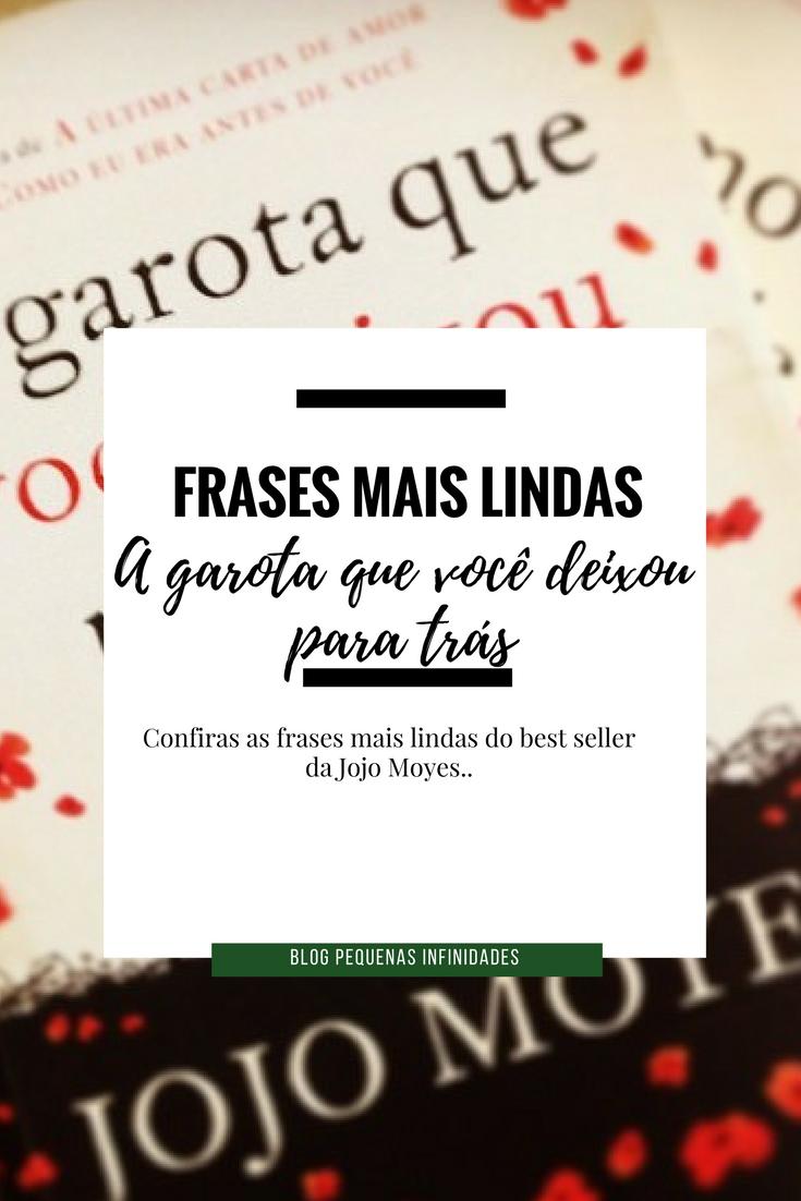 Blog Aline Ribeiro Melhores Frases A Garota Que Você