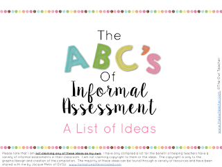 Are you looking for some engaging ideas on how to informally assess your students?  Check out this free list of ideas to download!