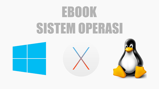 Download Materi Ebook Sistem Operasi (Teknik Informatika)