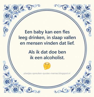 spreuken over alcohol plaatjes spreuken quotes memes: Leuke en wijze spreuken op  spreuken over alcohol