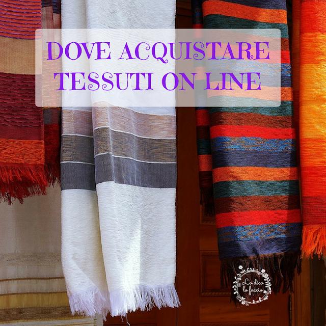 Comprare stoffe e tessuti on line, consigli per l'acquisto