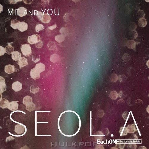 Seol.A – Me & You – EP