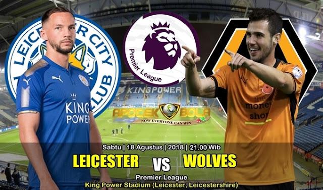 Prediksi Leicester City Vs Wolverhampton Wanderers 18 Agustus 2018