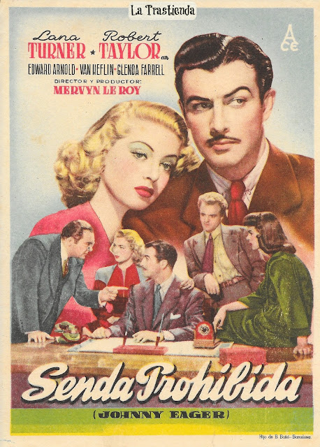 Senda Prohibida - Programa de Cine - Lana Turner - Robert Taylor - Van Heflin