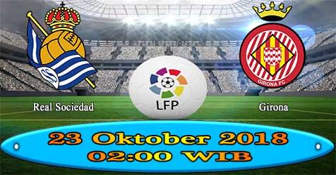 Prediksi Bola855 Real Sociedad vs Girona 23 Oktober 2018