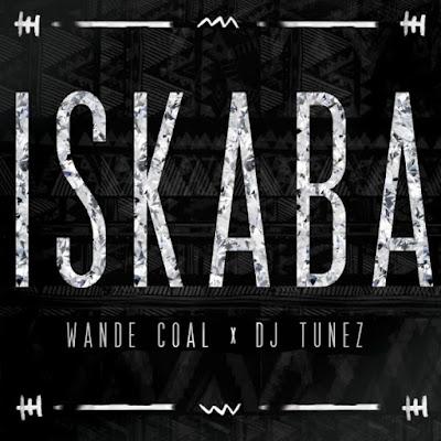 "PHOTO: Wande Coal- ""Ballerz"" & ""Iskaba"" Ft. DJ Tunez"
