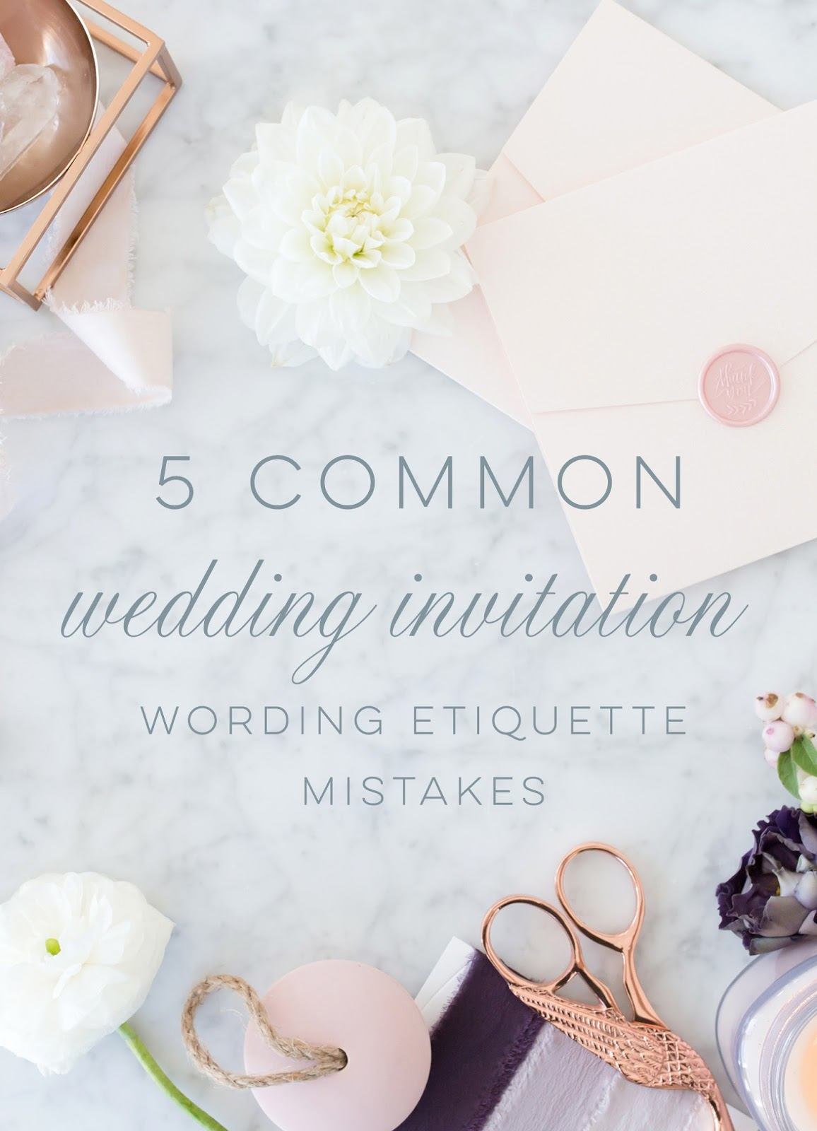 Wedding Invitation Wording Etiquette 5 Common Mistakes Blush Paperie