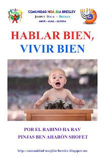 http://www.beneihashem.org/hablar-bien-vivir-bien/