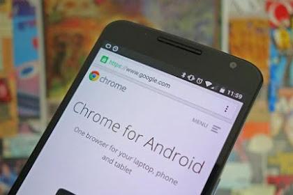 Browser Google Chrome Android akan segera mendapatkan update UI Penelusuran saat membuka Tab Baru