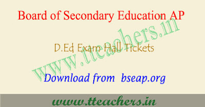 AP D.Ed hall tickets 2018, AP ded 1st year hall ticket download