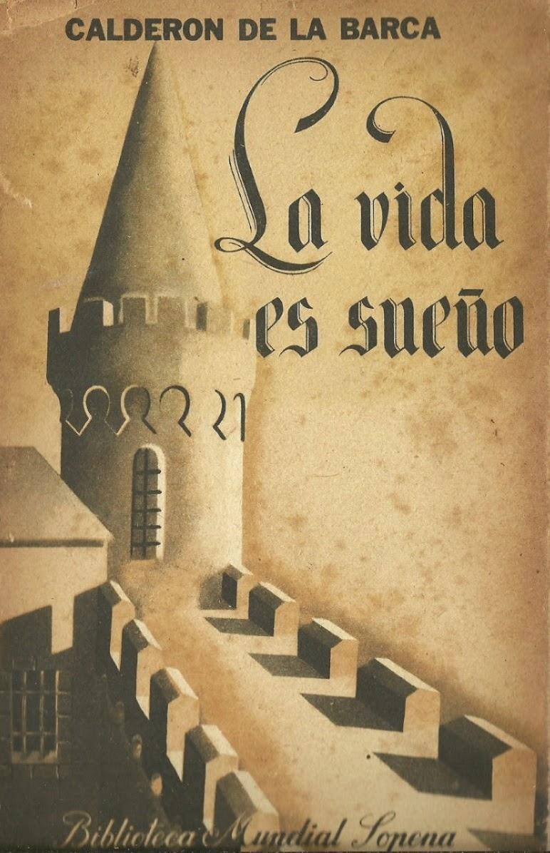 La vida es sueño, de Pedro Calderón de la Barca, 1635