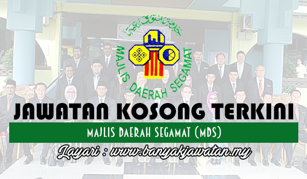 Jawatan Kosong 2017 di Majlis Daerah Segamat (MDS) www.banyakjawatan.my