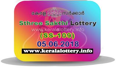 "Keralalottery.info, ""kerala lottery result 5.6.2018 sthree sakthi ss 109"" 5 june 2018 result, kerala lottery, kl result,  yesterday lottery results, lotteries results, keralalotteries, kerala lottery, keralalotteryresult, kerala lottery result, kerala lottery result live, kerala lottery today, kerala lottery result today, kerala lottery results today, today kerala lottery result, 05 06 2018, 05.06.2018, kerala lottery result 05-06-2018, sthree sakthi lottery results, kerala lottery result today sthree sakthi, sthree sakthi lottery result, kerala lottery result sthree sakthi today, kerala lottery sthree sakthi today result, sthree sakthi kerala lottery result, sthree sakthi lottery ss 109 results 5-6-2018, sthree sakthi lottery ss 109, live sthree sakthi lottery ss-109, sthree sakthi lottery, 5/6/2018 kerala lottery today result sthree sakthi, 05/06/2018 sthree sakthi lottery ss-109, today sthree sakthi lottery result, sthree sakthi lottery today result, sthree sakthi lottery results today, today kerala lottery result sthree sakthi, kerala lottery results today sthree sakthi, sthree sakthi lottery today, today lottery result sthree sakthi, sthree sakthi lottery result today, kerala lottery result live, kerala lottery bumper result, kerala lottery result yesterday, kerala lottery result today, kerala online lottery results, kerala lottery draw, kerala lottery results, kerala state lottery today, kerala lottare, kerala lottery result, lottery today, kerala lottery today draw result"