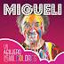 Migueli - Un Agujero con Mil Colores (2016 - MP3)