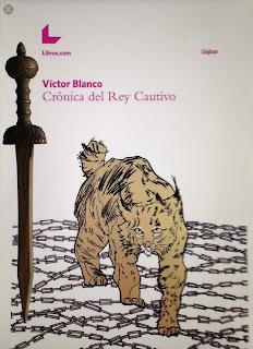 Portada del libro Crónica del rey cautivo, de Víctor Blanco