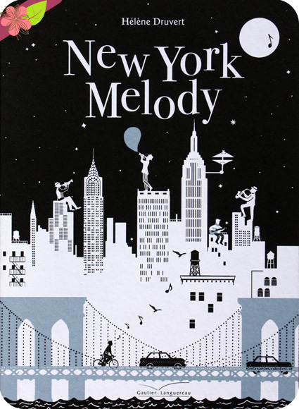 New York Melody d'Hélène Druvert