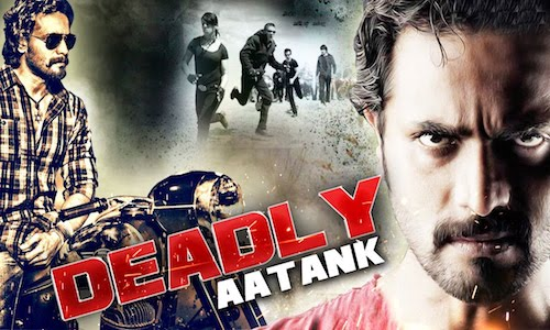 Deadly Aatank 2017 HDRip 800MB Hindi Dubbed 720p