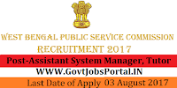 West Bengal Public Service Commission Recruitment 2017– 36 Assistant System Manager, Tutor