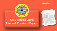 CWC Skilled Work Assistant Previous Papers