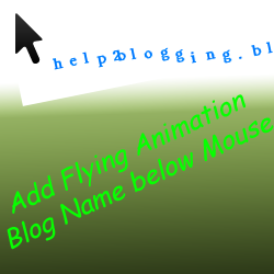 Add Flying Animation Letter below Mouse Pointer On Blogger