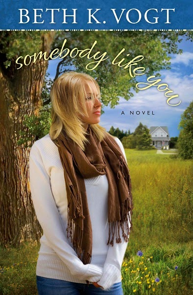 Somebody Like You by Beth K. Vogt