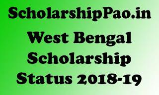 West Bengal Scholarship Status 2018-19