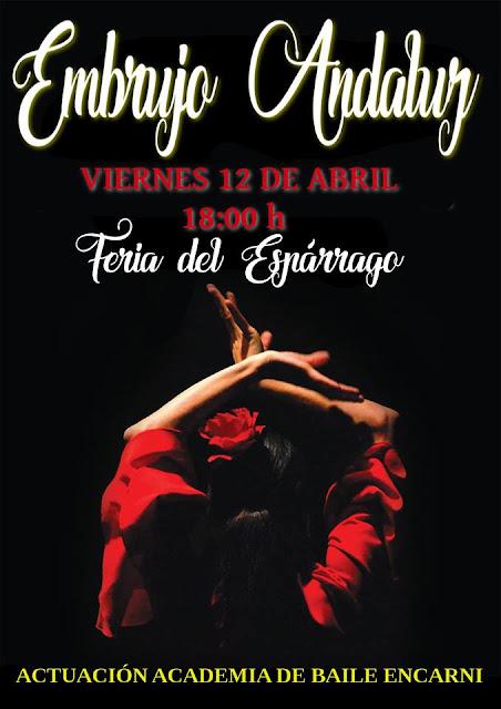 Grupo flamenco Embrujo Andaluz, Feria del Espárrago en Alcalá del Valle