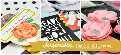 Scrapbooking: The Art of Layering self-paced workshop with Jen Gallacher. From www.jengallacher.com. Link: http://jen-gallacher.mybigcommerce.com/products.php?product=Scrapbooking%3A-The-Art-of-Layering