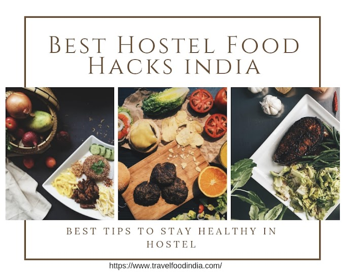 Best Hostel Food hacks India- Healthy Meals for Hostel Students 2019 (Quick Guide)