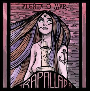 https://trapallada.bandcamp.com/album/alenta-o-mar