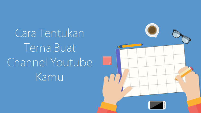 Cara tentukan tema channel Youtube