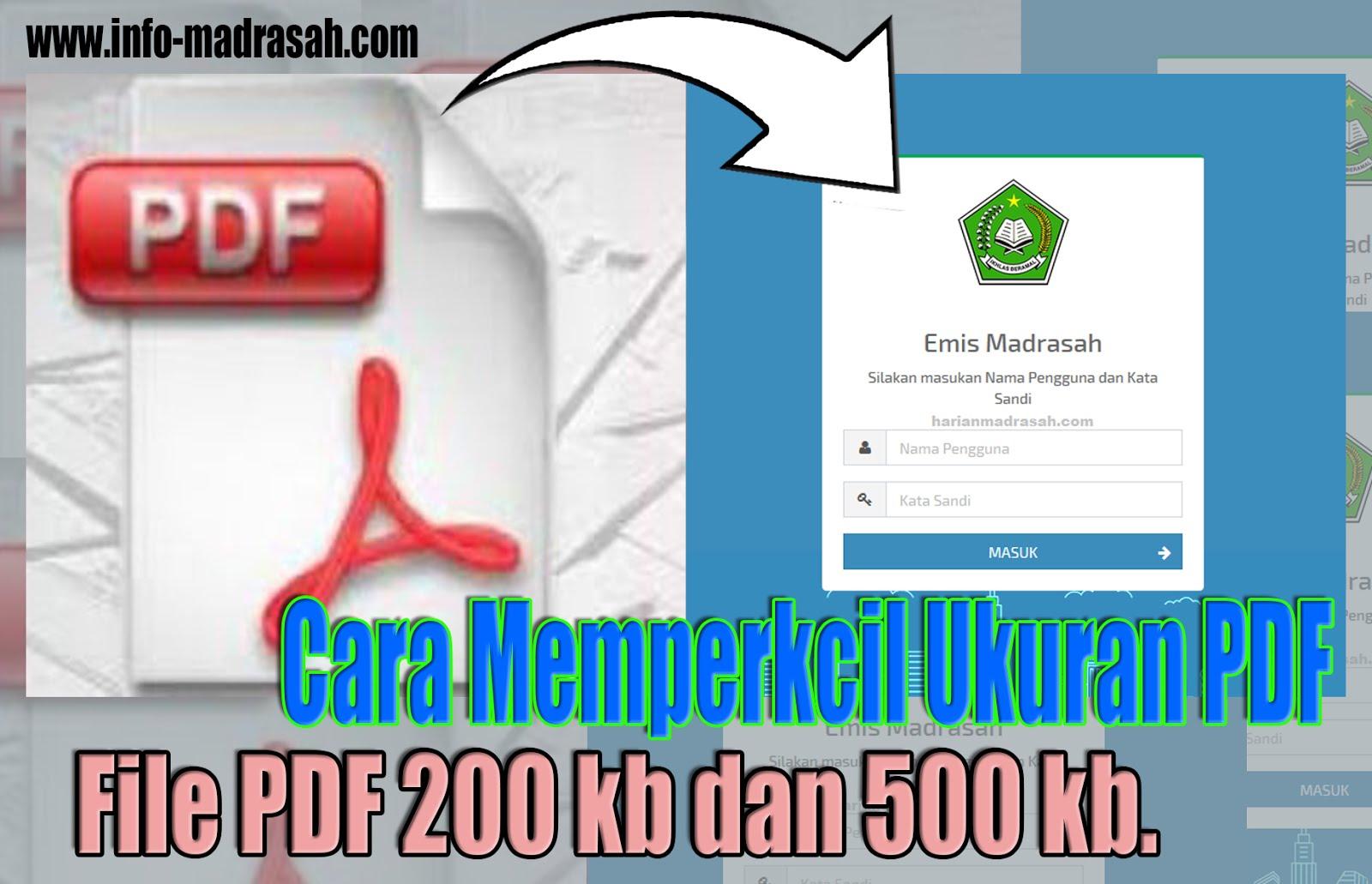 Cara Memperkecil Ukuran File Pdf 200 Kb Untuk Emis Online Info Madrasah