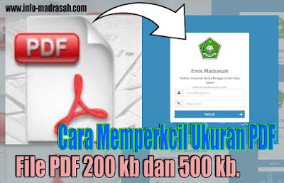 Cara Memperkecil Ukuran File PDF 200 kb Untuk EMIS Online