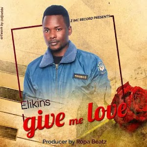 Download Audio | Elikins - Give me Love
