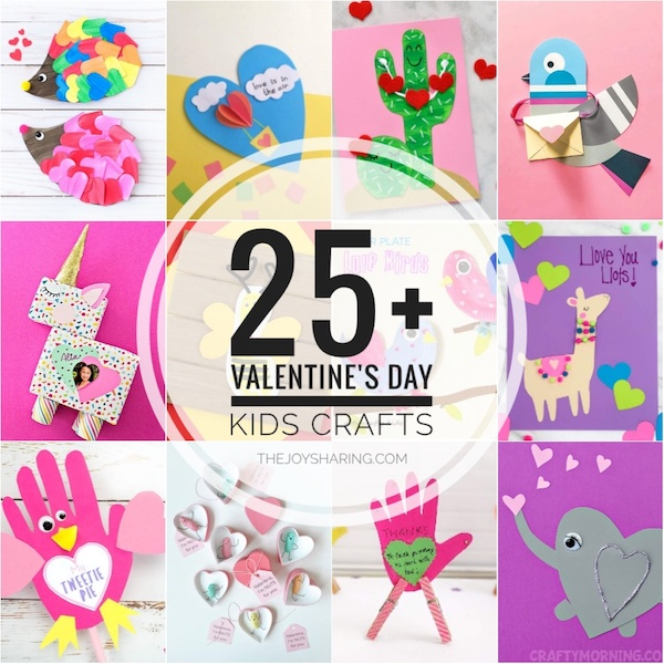 25 Valentine S Day Crafts For Kids The Joy Of Sharing
