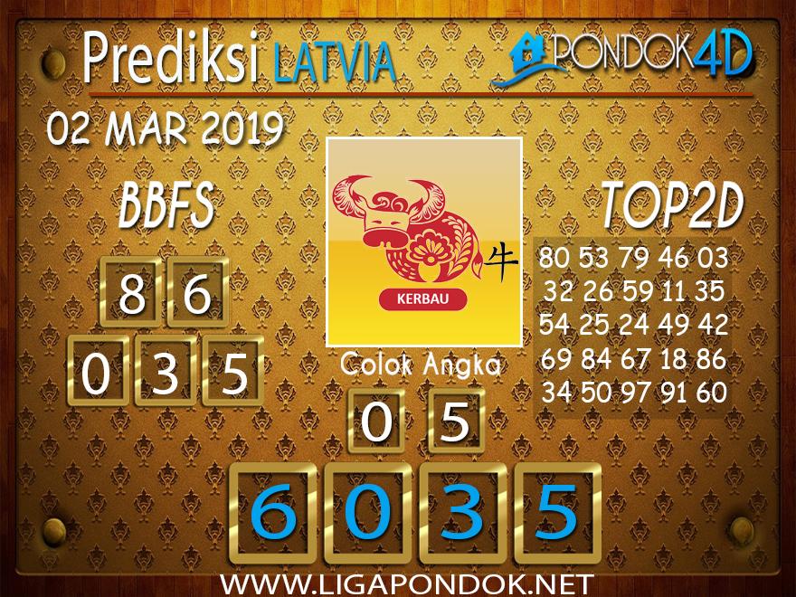 Prediksi Togel LATVIA PONDOK4D 02 MARET 2019