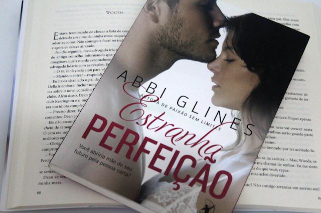 Estranha Perfeição - Série Too Far #03 - Abbi Glines