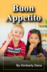 Buon Appetito Now Available From Schoolwide, Inc.