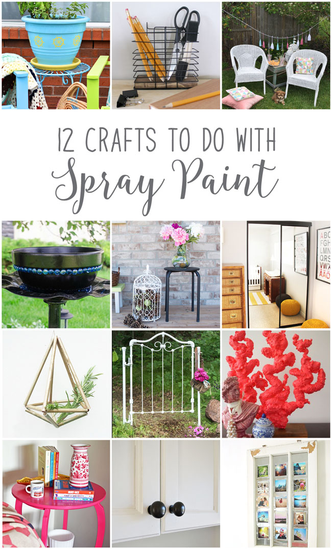 12 crafts to do with spray paint, from Canadian lifestyle and decor bloggers #diy