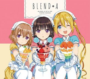 "Download Ost Ending Anime Blend S ""Detarame na Minus to Plus ni Okeru Blend​-kou"" by BLEND-A"