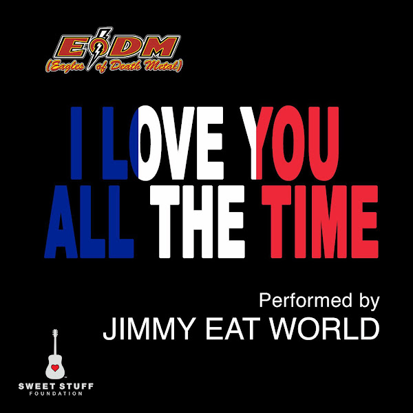 Jimmy Eat World - I Love You All the Time (Play It Forward Campaign) - Single Cover