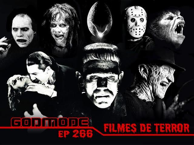 GODMODE 266 - FILMES DE TERROR