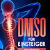 'DMSO für Einsteiger' von Felix Bogner