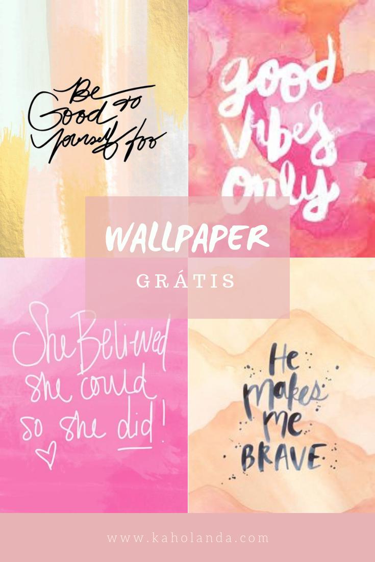 Wallpaper Com Frases Motivacionais Karol Holanda