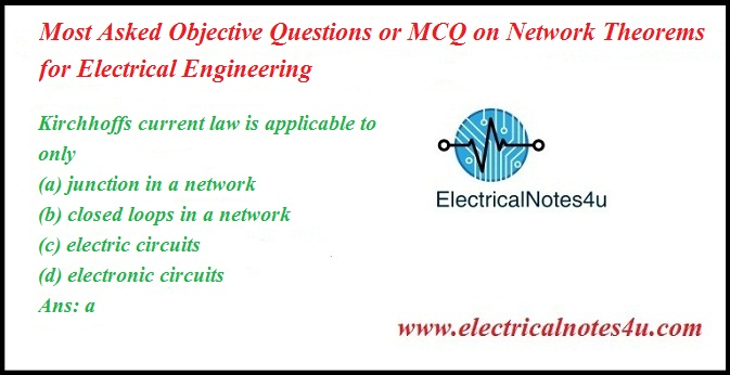 17 most asked objective questions or mcq on network theorems formcq on network theorems for electrical engineering