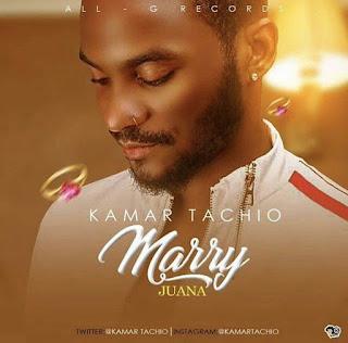 Music: Kamar Tachio - Marry Juana ( @kamartachio)