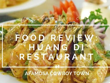 Makan Makan : 'Makan Besar' di Restoran Huang Di, Afamosa Resort Melaka