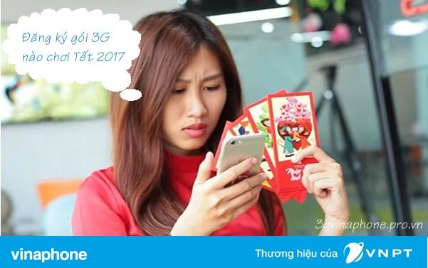 Nên đăng ký các gói 3G Vinaphone nào chơi Tết 2017?