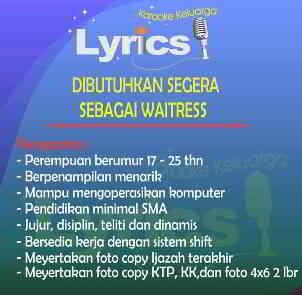 Lowongan Kerja Waitress di Lyrics Karaoke Daya Makassar