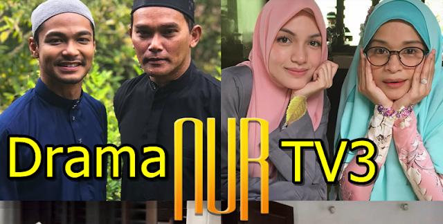 Tonton Online Live Drama Nur Episod 2